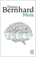 Mróz Thomas Bernhard