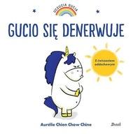 Uczucia Gucia Gucio się denerwuje Chien Chow Chine Aurelie