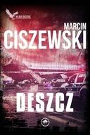 Deszcz Marcin Ciszewski