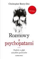 Rozmowy z psychopatami. Christopher Berry-Dee