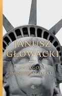 Antygona w Nowym Jorku Janusz Głowacki