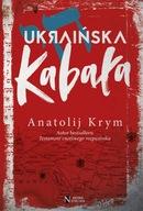 Ukraińska kabała Anatolij Krym