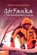 GórFanka na himalajskiej ścieżce Anna Czerwińska