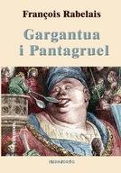 Gargantua i Pantagruel Francois Rabelais