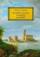 Romeo i Julia Hamlet Makbet z opracowaniem Shakespeare William