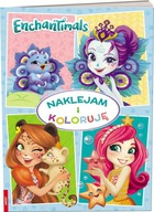 Enchantimals Naklejam i koloruję Praca zbiorowa