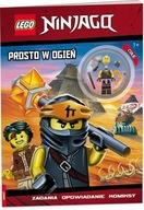 Lego Ninjago Prosto w ogień Praca zbiorowa