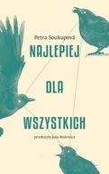 Najlepiej dla wszystkich Petra Soukupova