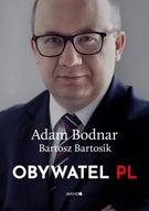 Obywatel PL Adam Bodnar, Bartosz Bartosik