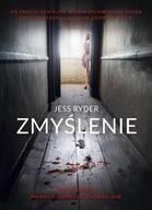 Zmyślenie Jess Ryder