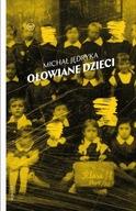Ołowiane dzieci Michał Jędryka