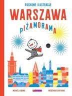 Warszawa Piżamorama Frederique Bertrand, Michael Leblond