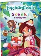 Enchantimals. Scenki z naklejkami Praca zbiorowa