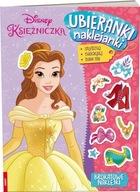 Disney Księżniczka. Ubieranki, naklejanki Praca zbiorowa