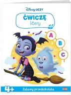 Disney Uczy Ćwiczę litery 4+ Praca zbiorowa