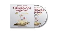 """Audiobook """"Niekrólewska wyprawa"""""""