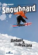 Snowboard. Śladami instruktora (wyd. 6)