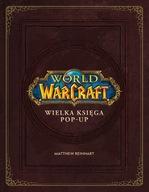 World of Warcraft Wielka Księga Pop-Up PO POLSKU