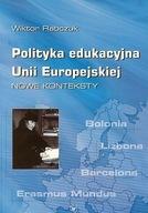 Polityka edukacyjna Unii Europejskiej W. Rabczuk