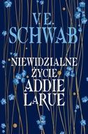Niewidzialne życie Addie LaRue V.E. Schwab