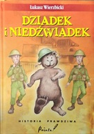 Dziadek i niedźwiadek Historia prawdziwa Łukasz Wierzbicki