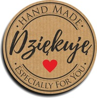 Naklejki HAND MADE DZIĘKUJĘ FOR YOU 100szt 4,5cm