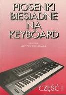 Piosenki biesiadne na keyboard cz.1 - M. Niemira