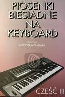 Piosenki biesiadne na keyboard cz.3 - M. Niemira