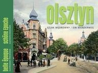 Olsztyn: Szlak wędrowny Belle Epoque Wojciech Kujawski