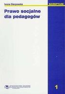 Prawo socjalne dla pedagogów Iwona Sierpowska