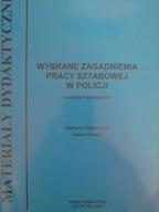 Wybrane zagadnienia pracy sztabowej Policji