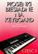 Piosenki biesiadne na keyboard cz.2 - M. Niemira