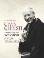 Kardynał Wyszyński Prymas Tysiąclecia + CD Roman Kołakowski