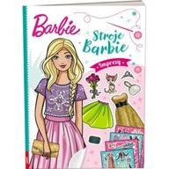 Barbie. Stroje Barbie. Imprezy Praca zbiorowa