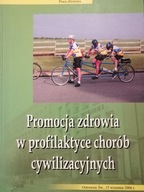 Promocja zdrowia w profilaktyce chorób cywilizac.