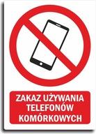 Naklejka ZAKAZ UŻYWANIA TELEFONU 20x28cm