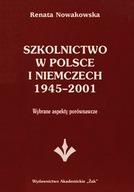 Szkolnictwo w Polsce i Niemczech 1945-2001