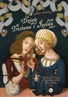 Dzieje Tristana i Izoldy Autor nieznany