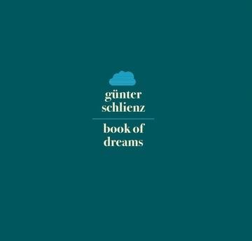 ГЮНТЕР SCHLIENZ - Book of Dreams CD доставка товаров из Польши и Allegro на русском