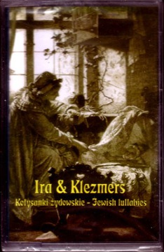 ИРА & КЛЕЗМЕРОВ - КОЛЫБЕЛЬНЫЕ ЕВРЕЙСКИЕ картридж MC доставка товаров из Польши и Allegro на русском