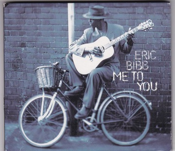 Eric Bibb - Me To You / CD АЛЬБОМ доставка товаров из Польши и Allegro на русском