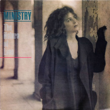 MINISTRY - The Nature Of Love 12