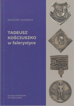 Тадеуш Костюшко в фалеристических украшениях  доставка товаров из Польши и Allegro на русском