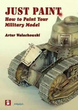 Just Paint: How to Paint Your Military Модель доставка товаров из Польши и Allegro на русском