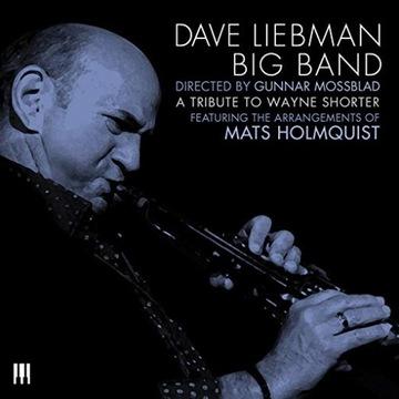 Dave Liebman-A Tribute To Wayne Shorter доставка товаров из Польши и Allegro на русском