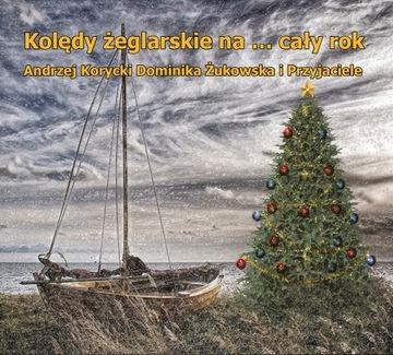 Korycki, Żukowska i Przyjaciele Kolędy żeglarskie доставка товаров из Польши и Allegro на русском