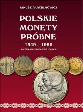 Польские Монеты Пробные 1949-1990 Parchimowicz доставка товаров из Польши и Allegro на русском