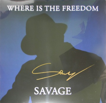 Savage - Where Is The Freedom 12