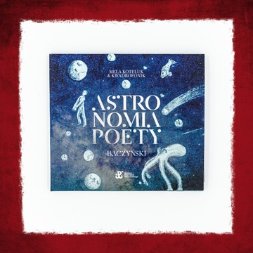 Album ''Astronomia Poety. Baczyński'' + autografy доставка товаров из Польши и Allegro на русском