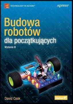 Książka Budowa robotów dla początkujących Wydanie3 доставка товаров из Польши и Allegro на русском